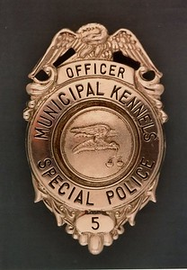 Municipal Kennel Special Police badge