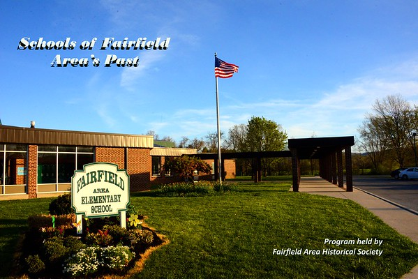Historical View Fairfield Schools