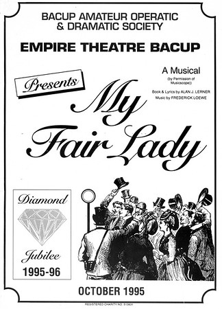Bacup Amateur Operatic and Dramatic My Fair Lady October 1995