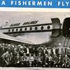 1947 Astoria,First Year Fishermen Flew To Bristol Bay,CRPA,135 Fishermen Flown in To Naknek,