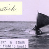 Dick Snustick,Einar Jorgansen,1932, Tough Men,Sail Boats,Bristol Bay,