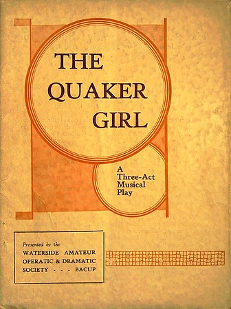 Bacup Waterside Amateur Dramatic Society The Quaker Girl November 1939