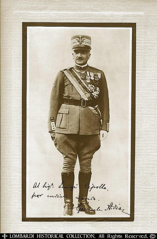 """COMMANDO SUPREMO, GENERAL ARMANDO DIAZ<br /> <br /> Autographed and Inscribed ca. 1921 photograph of World War One Italian Commando Supremo, General Armando Diaz (1861-1928)  6""""x10"""" To Providence Rhode Island Italian-American Delegate, Luigi Cipolla.<br /> <br /> A graduate of the military colleges of Naples and Turin, Diaz served with distinction in the Italo-Turkish War (1911–12). Appointed major general in 1914, he collaborated with Gen. Luigi Cadorna in the reorganization of the Italian Army in preparation for World War I. When Italy entered the war, he was chief of operations under Cadorna and contributed as a staff officer, then as a division and corps commander, to the Italian victories at Carso and Gorizia (August 1916). When the Italians were overwhelmingly defeated by the Austrians at Caporetto (October 1917), Diaz replaced Cadorna as chief of staff. Diaz succeeded in sufficiently stabilizing the Italian Army to repel the Austrian offensive in June 1918 and to mount a strong counteroffensive. Diaz' decisive victory at Vittorio Veneto (Oct. 24–Nov. 3, 1918) signalled the defeat of the Austrian forces.<br /> <br /> As a reward he was named duca della vittoria (""""duke of victory"""") in 1921 and appointed marshal in 1924. He served as minister of war in the first Fascist Cabinet (1922–24). Poor health, however, forced him to resign and to retire to private life.<br /> <br /> <a href=""""http://www.britannica.com/EBchecked/topic/161901/Armando-Diaz"""">http://www.britannica.com/EBchecked/topic/161901/Armando-Diaz</a><br /> <br /> <br /> Honours and Awards:<br /> <br />     Supreme Knight of the Order of the Most Holy Annunciation (1919)<br />     Knight Grand Cross with Grand Cordon of the Order of Saints Maurice and Lazarus<br />     Knight Grand Cross of the Military Order of Savoy (""""Who, having assumed the office of chief of the army in a very difficult war situation, with shrewd work of organization and shrewd effective control line, always highly inspired by the in"""