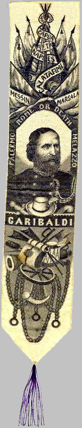"Silk bookmark of Gen. Garibaldi. Incribed, 'ROME OR DEATH'. 19th Century. 9""x1 1/2"".<br /> <br /> [Image Copyright, the Lombardi Historical Collection, All Rights Reserved]"