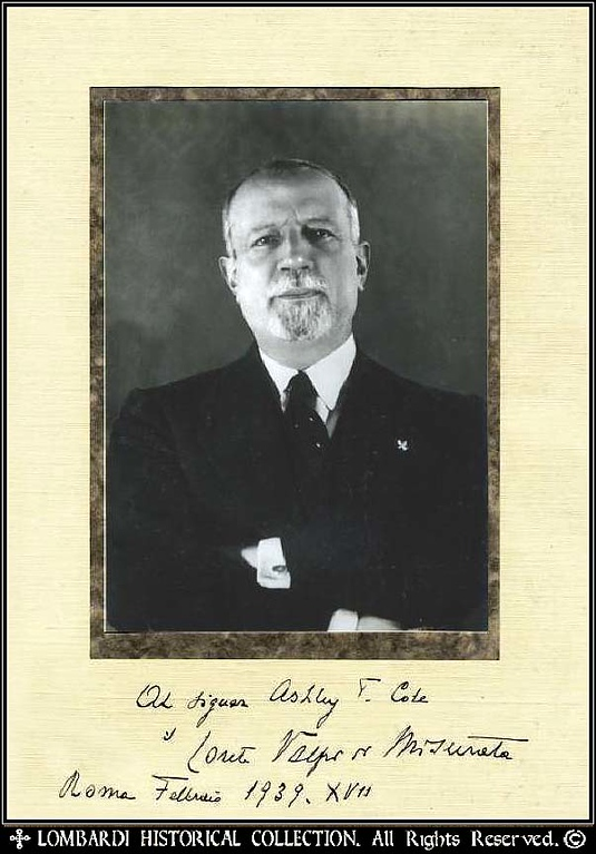"<B>COUNT GIUSEPPE VOLPI</B>  Inscribed & Signed Photograph of Giuseppe Volpi (born in Venice on November 19, 1877; died in Rome on November 16, 1947) ""Was an Italian businessman and Fascist politician. From 1921 to 1925 he acted as governor of Tripolitania. After this he served as finance minister and then President of Confindustria. As finance minister he had objections to Quota 90. He also founded the Venice Film Festival. His son is automobile racing manager Giovanni Volpi.""  ""Giuseppe Volpi ( 1877-1947), Count of Misurata, became wealthy at the beginning of the 20th century by exporting tobacco from the Ottoman Empire. He then returned home to Venice, and in 1905 was involved in setting up a company to generate and distribute electricity. His success led him to develop the port and industrial zone of Marghera (Venice) and to buy and manage Venice's best hotels. In 1922, he was appointed Governor of Tripolitania (Lybia), then an Italian colony, and from 1925 to 1928 he was Mussolini's Minister of the treasury and finance. He died 1n 1947 ""  http://en.wikipedia.org/wiki/Giuseppe_Volpi"
