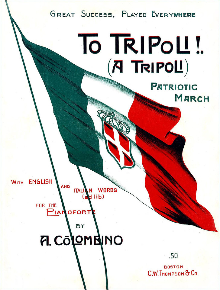 Sheet Music. Italo-Turca War. 1911-12<br /> <br /> [Image Copyright, the Lombardi Historical Collection, All Rights Reserved]
