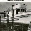 Leader,Cloverleaf,1946,CRPA Astoria Shipyard,Leader Built 1906 Ilwaco,Rebulit From Keel up,Later Became a Fish Boat,