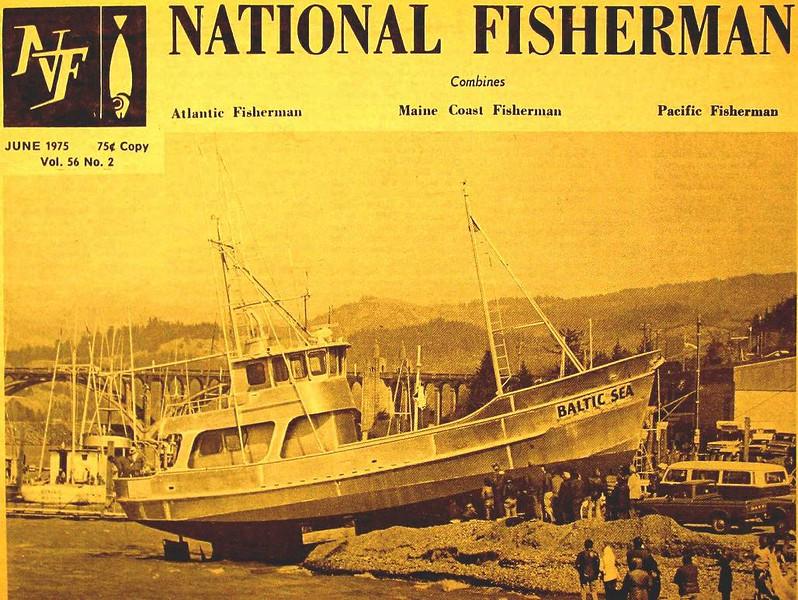 Baltic Sea Built 1975 By Ed Freeman  Howard  For Elmer Hedberg  Gold Beach Oregon  National Fisherman Cover