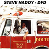 STEVE NADDY - DOLTON, IL PARAMEDIC<br /> Steve passed early in life due to disease and was a friend to all. His handling of his disease was a model for others.