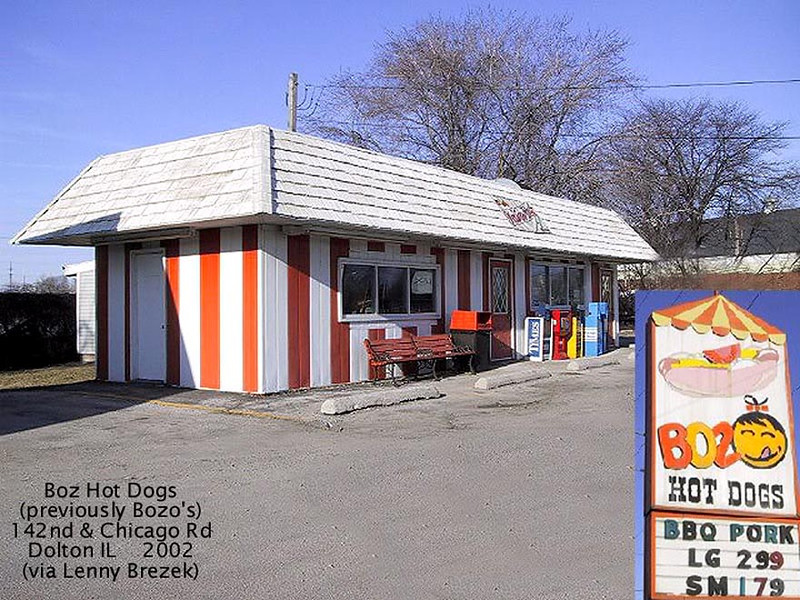 "BOZO HOT DOGS - DOLTON, IL - 2002<br /> Behind was the Piscateer's fishing club Lake or ""clayhole,"" where urchins and imps from the area snuck a swim. On the right in back used to be the Alcoa Aluminum factory."