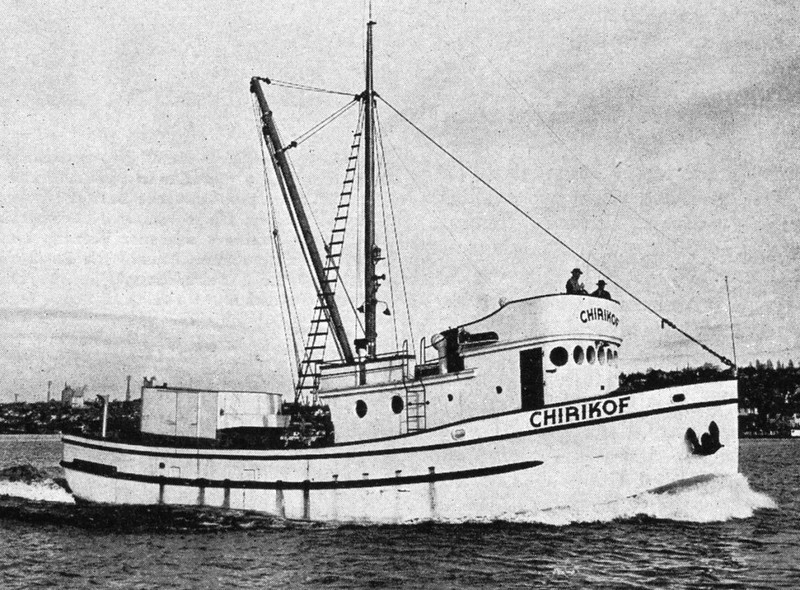 Chirikof,Built 1945 Seattle,Builder Jannsen Boat Works,Owners Dick Suryan,Harry Guffey,Steel Boat,