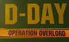 D-Day, aka Operation Overlord