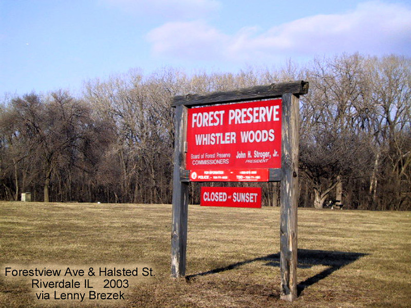 WHISTLER WOODS - RIVERDALE, IL <br /> Known for its bike trail in days of yore.