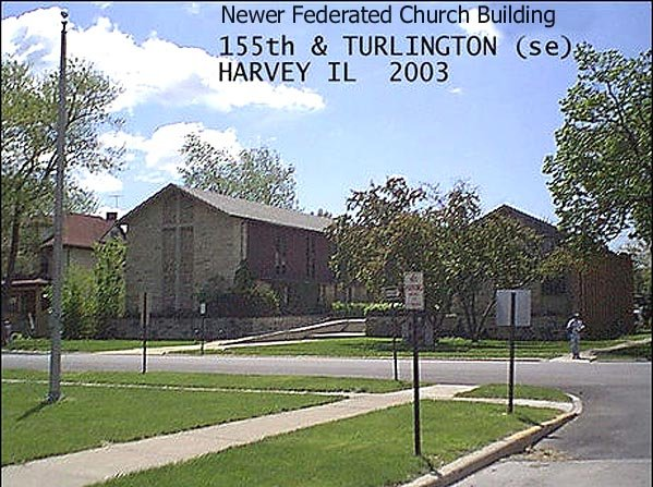 NEWER FEDERATED CHURCH BUILDING - HARVEY IL