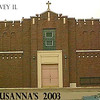 ST. SUSANNA ROMAN CATHOLIC CHURCH - HARVEY, IL - 2003