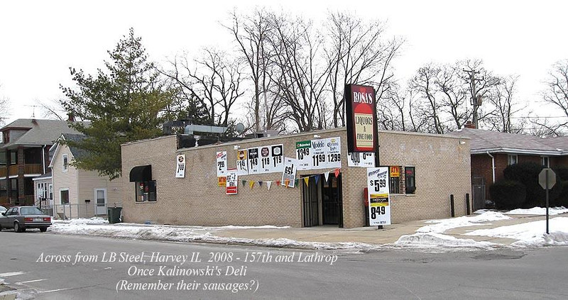 KALINOWSKI' SAUSAGE ONCE - 2008<br /> Building was red brick - across from Whiting Corporation.