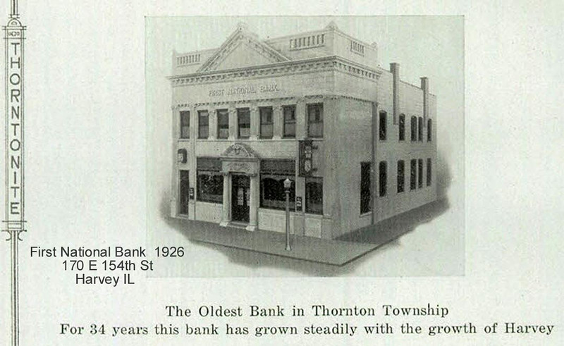 FIRST NATIONAL BANK - HARVEY, IL - 1926<br /> via  1926 Thorntonite yearbook
