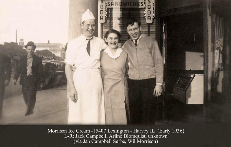 "MORRISON ICE CREAM - HARVEY, IL - 1936<br /> Man on left was called a ""soda jerk""--not because he was a jerk, but due to the manner of mixing soft drinks then.  Soda syrup was placed in a glass, then carbonated soda water added at the ""fountain.""  To properly mix the two, one would jerk the fountain handle.  He still could have been a jerk, but not this one.<br /> Note the Woolworth dime store on the left."