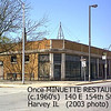 MINUETTE RESTAURANT BUILDING 2003<br /> SW corner of 154th & Turlington