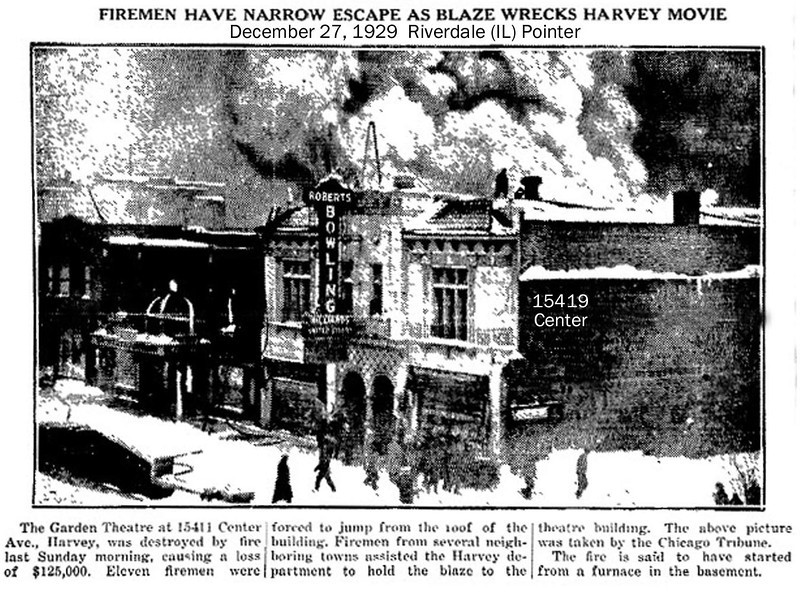 GARDEN THEATRE - HARVEY, IL  1929<br /> The Garden theatre was located directly across the street from the Harvey theatre--and managed by the same individual, Jack G. Hruby, the father of cinema in Dolton, Riverdale, and Harvey.  The Garden ceased operation after this fire.