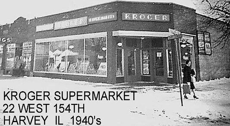 KROGER SUPERMART - HARVEY, IL - 1940's<br /> Later Ackerman's Plumbing, then Alderman Drugs<br /> SE Corner of Vine--occupied building before Ackerman's Plumbing. Drug store on left was owned by the McCoy family.