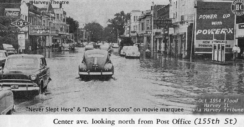 HARVEY IL - CENTER AVENUE - 1954 FLOOD