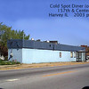 COLD SPOT DINER BUILDING - HARVEY, IL - 2002