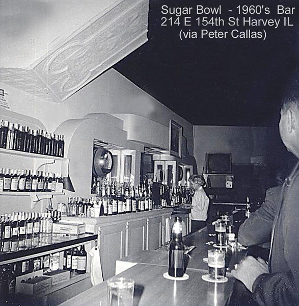 SUGAR BOWL BAR - HARVEY, IL - 1960's