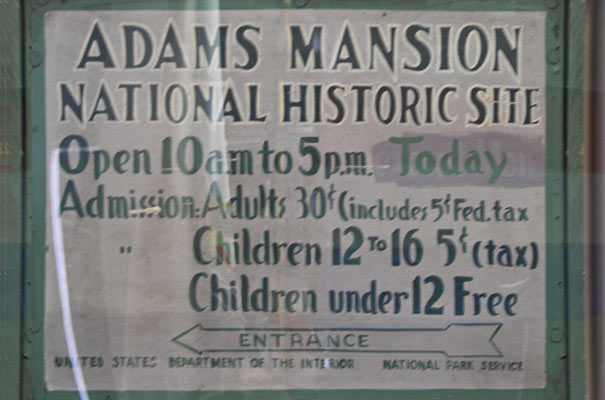 An old sign at the Visitor Center of the Adams National Historic Park.