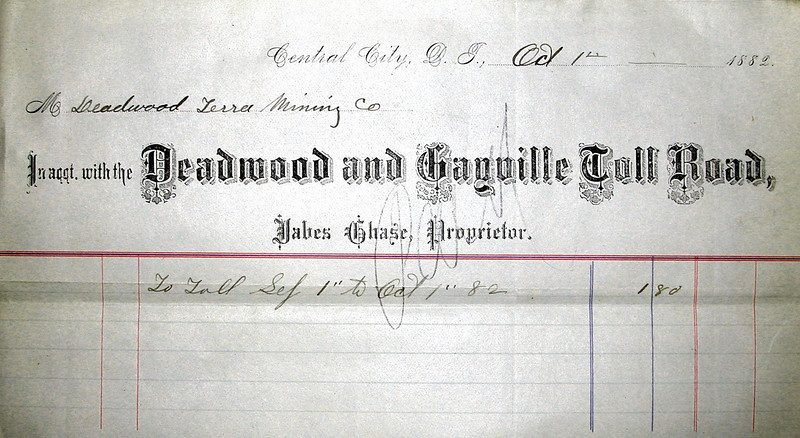Apparently, $1.80 was the sum necessary for the Deadwood Terra Mining Company to satisfy the Deadwood and Gayville Toll Road for September 1882.  Our thanks to the Black Hills Mining Museum in Lead for making this document available.
