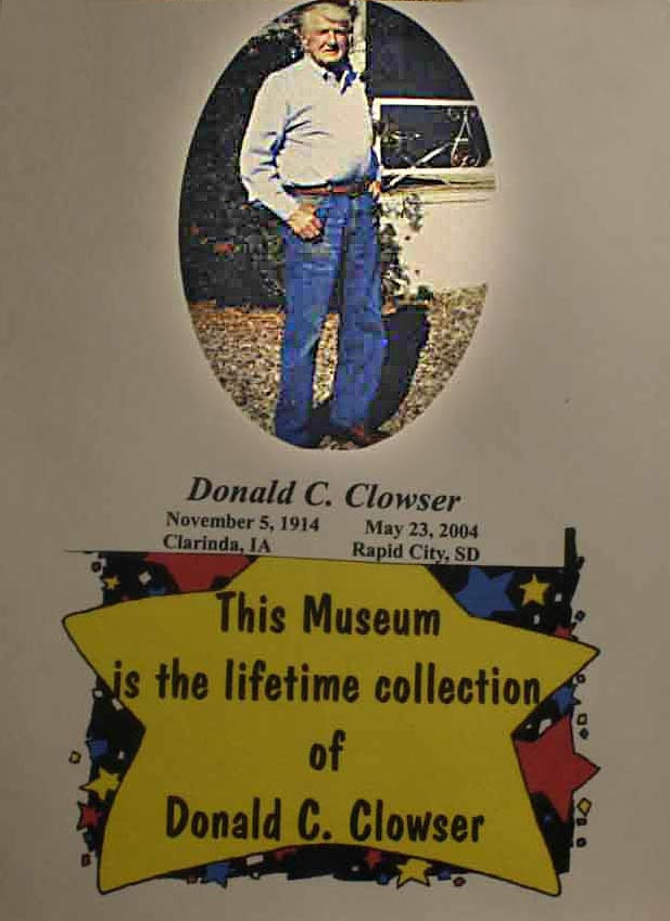 "A major part of the Days of '76 Museum exists because of Don Clowser, whose ""lifetime collection"" is believed to exceed 5,000 pieces."