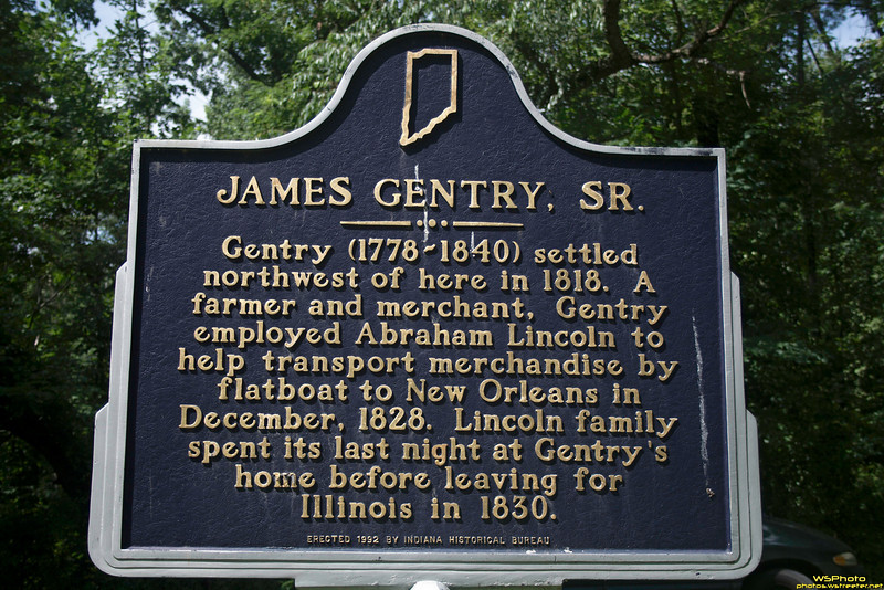 """James Gentry, Sr. Historic Landmark<br /> <br /> Location: SR 162, Lincoln State Park, 0.5 mile east of Gentryville & junction of SR 62/US 231, north side of highway. (Spencer County, Indiana)<br /> <br /> Gentry (1778-1840) settled northwest of here in 1818. A farmer and merchant, Gentry employed Abraham Lincoln to help transport merchandise by flatboat to New Orleans in December, 1828. Lincoln family spent its last night at Gentry's home before leaving for Illinois in 1830.<br /> <br />  <a href=""""http://www.in.gov/history/markers/301.htm"""">http://www.in.gov/history/markers/301.htm</a>"""