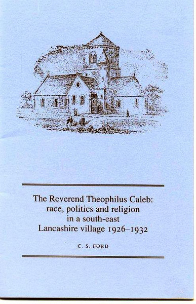 Lumb Race Politics and religion in a South East Lancashire Village 1926-1931 Rev  Theophilus Caleb