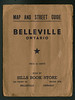 Cover of Belleville Map sold by Sills bookstore undated.Shows boundaries as Sidney Street, College Street and McDonald Avenue. Shows Canadian Nationl Railway alongside Canadian Pacific Railway presuambly since CNR predecessor Canadian Northern Railway shared track with CPR through Belleville. Note Zwicks Island is an island reached by a bridge and railway tracks extend down Pinnacle Street to Government Dock. Cemetery Street shown in upper right corner. <br /> Scanned 2011 July 10th, right border does not match properly due to paper folds.