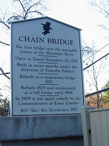 Chain Bridge, Amesbury-Newburyport. Reconstructed in 2002 the Chain Bridge has a new sign. I couldn't ascertain what it was made out of but it felt like the backboard from a basketball hoop. Nevertheless, not as impressive as the original cast iron piece.