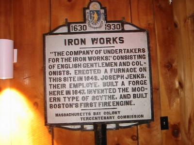 Iron Works, Saugus. The sign was actually moved to inside the Saugus Iron Works Museum.