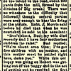 11. Bud lived in Texas in the early 1880s. His wife died there. Sometime prior to October, 1885, he returned to Giles County and was living openly, even though there was a warrant out for him in Arkansas. It's hard to understand how the Giles County Sheriff didn't get in trouble for not notifying the Arkansas authorities of his location. This column, and the following two, describe how he shot and killed his uncle, RJ 'Bob' Morris.