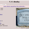 14. And Glenn also contributed this findagrave listing for T. F. Shelby in Perrin, in Jack County (northwest of Parker County.) which is close to Gibtown and other places where the Harrises and related people lived. I found earlier references to Thomas Shelby, beginning in the 1860 Hardin County, Tennessee census. He was born in November, 1859, a son of George Washington Moses and Sarah Shelby.  He was with the family in 1870 and '80, there in Hardin. In 1882 he married Elizabeth O'Neal, and was in Parker County, Texas by the 1900 census. He and Elizabeth are both buried in Perrin. I  don't think they ever had children.<br /> <br /> I wonder, if Orvil and Thomas had known each other back in Tennessee, and perhaps Thomas had invited Orvil out to Parker County after the turn of the century to partner up with him in the store.