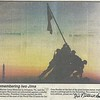 In 1995, on the 40th anniversary of the flag raising, I cut this picture from the local paper and mailed it to my cousin Sandra Kemp in Oakland, CA. She took it to the offices of the San Francisco Chronicle where Joe was working, and had him sign it. I treasure it. He died in Novato in 2006.
