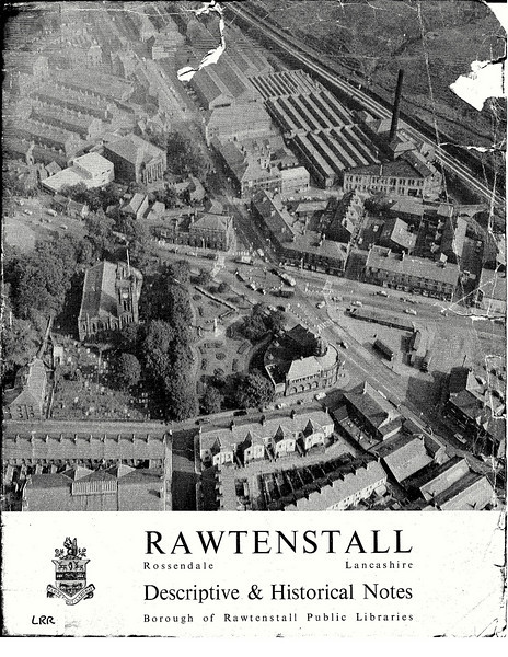rawtenstall descriptive and histrical notes 1966-001