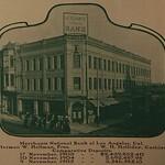 Merchants National Bank of Los Angeles. Cal. Herman W. Hellman, Pres.W. H. Holliday, Cashier Comparative Deposits: 17 November, 1903 ,439,832.40; 10 November. 1904 ,692,487.98; 9 Nov ...