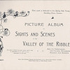 2 Valley of The River Ribble and it's Tributaries Picture album of sights and scenes 1900