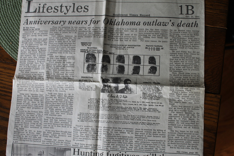 1. While I was working at the Ft Smith, Arkansas control tower for the FAA in the early 1980s, I realized there were a lot of 50th anniversary news clippings around, commemorating when Bonnie and Clyde, Dillinger, etc had been killed back in the 1930s. I realized the 50th anniversary of Pretty Boy Floyd's demise was approaching, so I did a lot of library research, drove over to Sallisaw, OK and interviewed his brother and sister, and wrote to the FBI for wanted posters and the like.