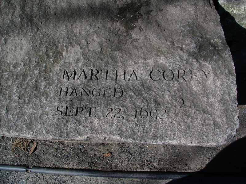Martha Corey, Salem Farms, hanged, September 22, 1692. Wife of Giles Corey, executed despite not entering a plea of guilty or innocence.