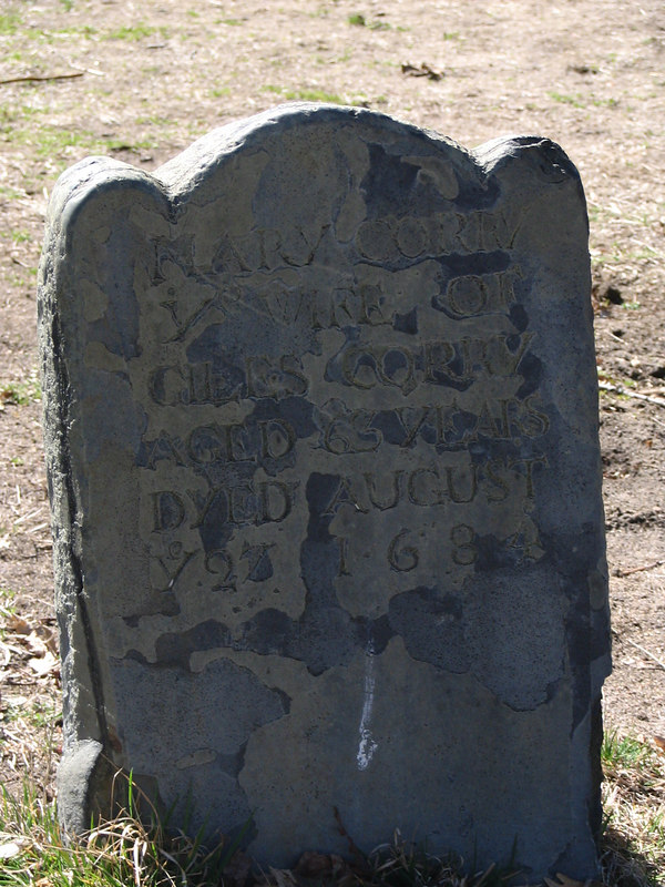 Mary Corey, first wife of Giles Corey who was pressed to death during the Salem Witch Trials