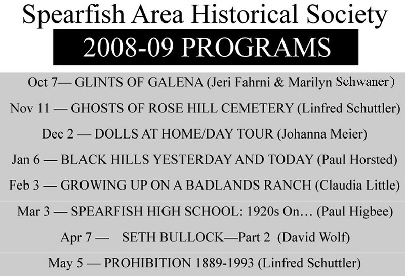 "Unless otherwise advertised, regular meeting of the Spearfish Area Historical Society (SAHS) are held at 7:30 p.m. on the first Tuesday of the month, September through May at the Spearfish Senior Citizens Center.  It is located at 1306 Tenth Street.<br /> <br /> Persons desiring more information may contact Laurie Williams-Hayes at 642-9620 in Spearfish.<br /> <br /> We try to post a few photographs from each monthly meeting, along with a bit of information.  You can scroll down to see photos from the most recent presentation. Photographs from earlier society meetings can be found by clicking on other ""Gallery Pages"" listed at the top and bottom of each page."