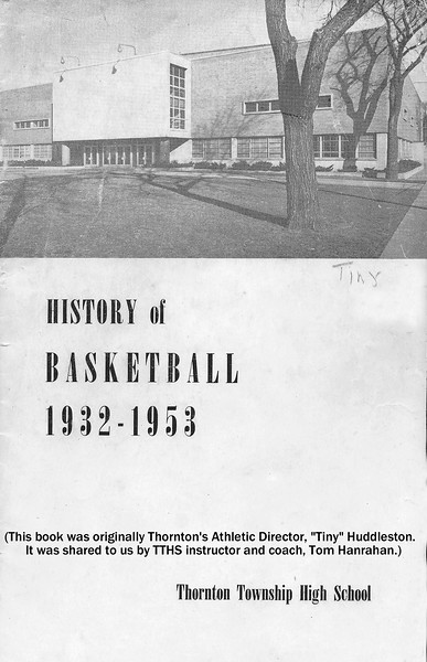 HISTORY OF THORNTON TOWNSHIP HIGH SCHOOL BASKETBALL