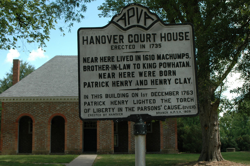 HANOVER COURT HOUSE<br /> Erected in 1735<br /> In December 1763, a young lawyer named Patrick Henry argued a case in Hanover County Court which established his reputation as an orator.