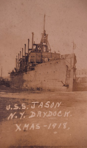 "USS Jason (Collier # 12, later AC-12 and AV-2), 1913-1936<br /> For History:<br />  <a href=""http://www.history.navy.mil/photos/sh-usn/usnsh-j/ac12.htm"">http://www.history.navy.mil/photos/sh-usn/usnsh-j/ac12.htm</a><br />  <a href=""http://www.navsource.org/archives/09/0212.htm"">http://www.navsource.org/archives/09/0212.htm</a><br />  <a href=""http://www.historycentral.com/Navy/MISC/jason.html"">http://www.historycentral.com/Navy/MISC/jason.html</a><br /> <br /> Interesting:  In early March 1918, while returning from a voyage to Brazil, USS Cyclops a sister Collier to the Jason disappeared in the Bermuda Triangle with all hands. Her wreck has never been found, and the cause of her loss remains unknown. During the raging winds and high seas, the ship's cargo of 10,000 tons of manganese probably shifted and she rolled over and sank without warning or time to send an SOS. Her loss without a trace is one of the sea's unsolved mysteries.<br /> <br /> If my grandfather would have served on the Cyclops instead of the Jason I would not be here to write this blog."