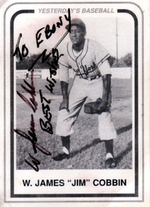 """W. """"James"""" Jim Cobbin was born in Montgomery, Alabama on December 27, 1934.  He played Third Base, Shortstop and Center Field.  He played with the New York Black Yankees and the Indianapolis Clowns from 1956 to 1957."""